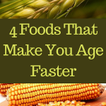 4 Foods That Make You Age Faster