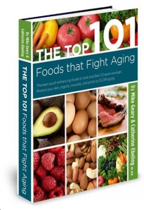 The TOP 101 Foods that FIGHT Aging