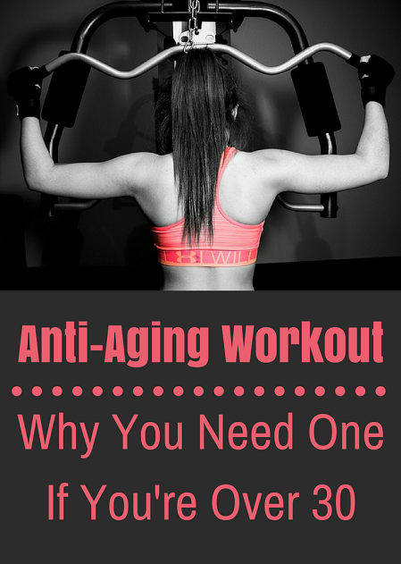Anti-aging workout - why you need one if you are over 30