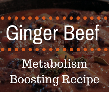 Ginger Beef - Metabolism Boosting Recipe