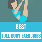 Best full body exercises without weights