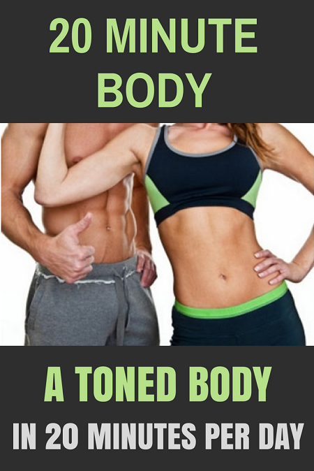 20 Minute Body - Lose weight, burn fat and get toned in 20 minutes per day.