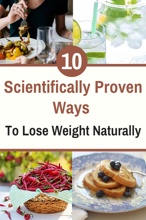 Ten Scientifically Proven Ways To Lose Weight Naturally