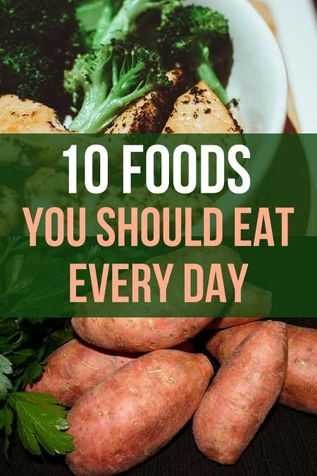 10 Super healthy foods to eat everyday if you want to boost your health, lose weight naturally and boost your vitality.
