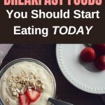 3 Fat burning breakfast foods you should start eating today if you want to lose weight fast.
