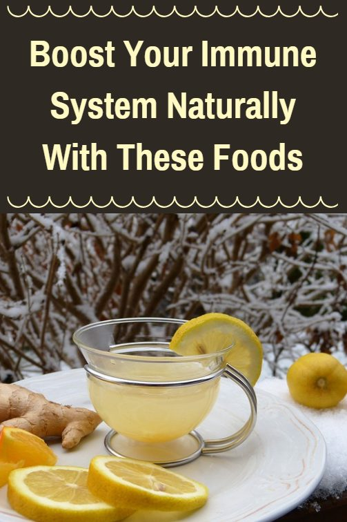 Boost your immune system naturally with these foods.