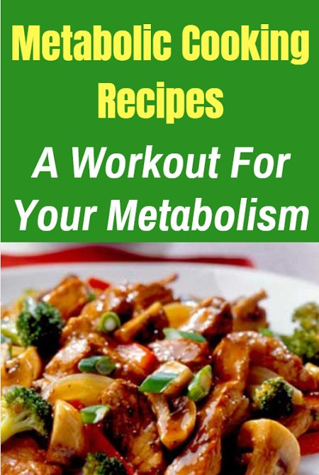 Metabolic Cooking recipes make fat loss yummy. These recipes are delicious, fast, easy to make and will help you lose stubborn fat fast.