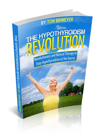 Hypothyroidism Revolution by Tom Brimeyer.