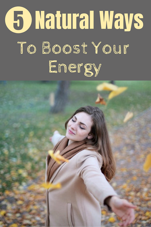 5 Natural ways to boost your energy.