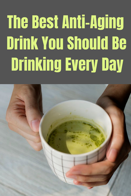 The best anti-aging drink you should be drinking every day. Benefits of green tea.