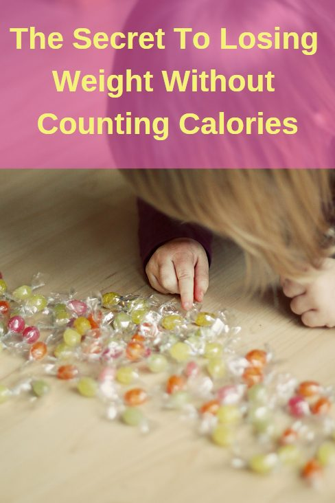 The secret to losing weight without counting calories. This make weight loss so much easier... and a lot more fun.