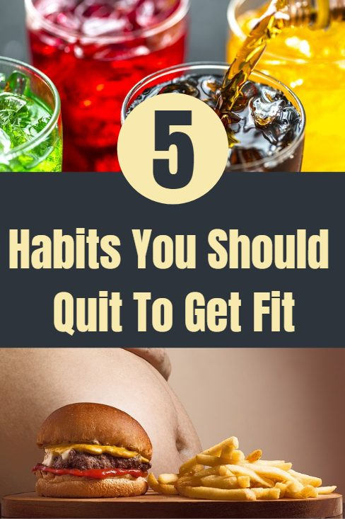 5 unhealthy habits you should quit if you want to get fit, lose weight and get lean. These healthy lifestyle changes can make all the difference.