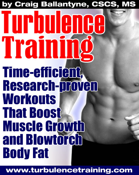 Turbulence Training - Time-efficient, research-proven workouts that blowtorch fat, boost mucsle growth and tone your body.