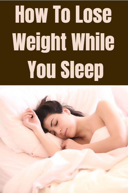 How to lose weight while you sleep. Simple tips to improve the quality of your sleep and burn more fat all day long.