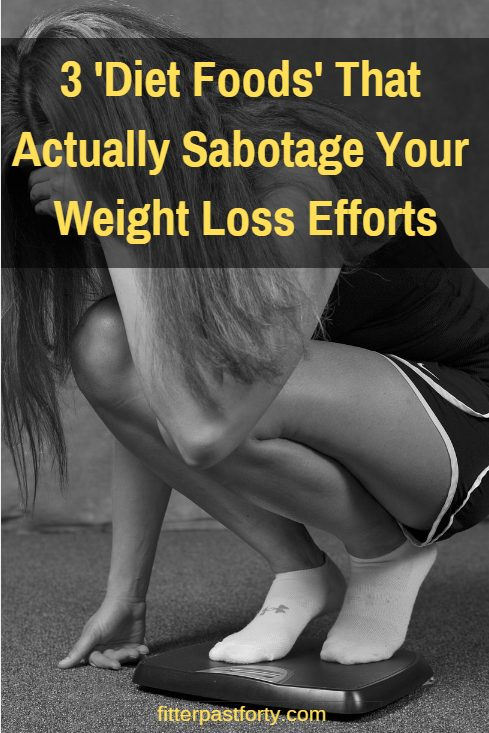 These 3 diet foods may actually be sabotaging your weight loss efforts. If you are unable to lose weight or burn fat despite all your efforts... these foods may be the reason.