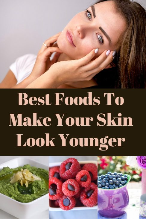 Best foods to make your skin look younger.