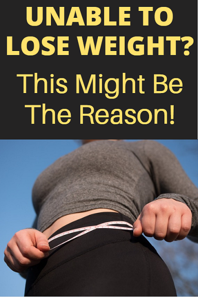 Unable to lose weight no matter how hard you try? This might be the reason.