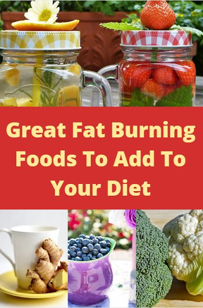 Great fat burning foods to add to your healthy weight loss diet.