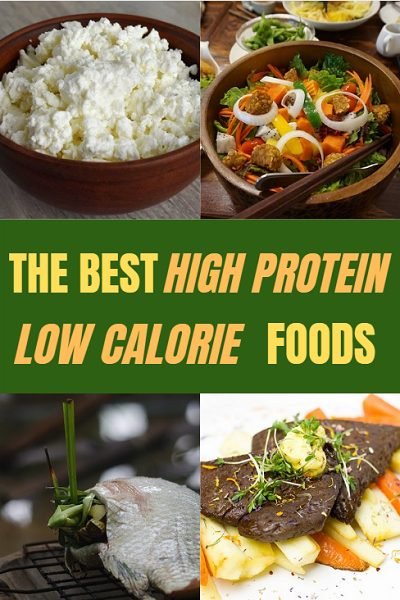 The best high protein, low calorie foods.