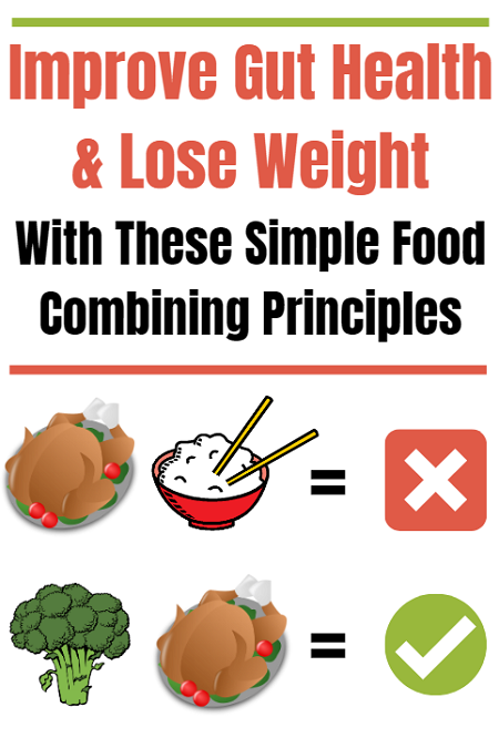 Improve gut health and lose weight with these simple food combining principles.