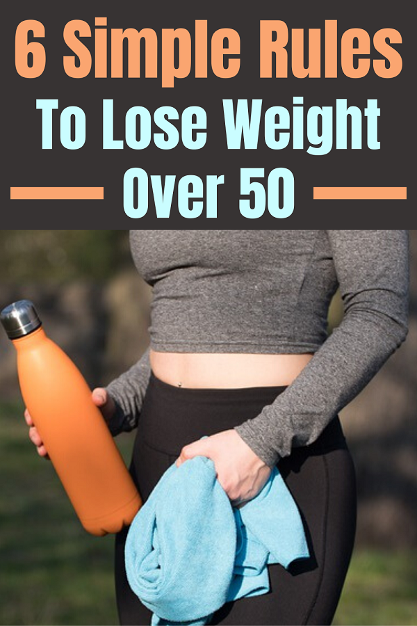 6 simple rules to lose weight after 50.